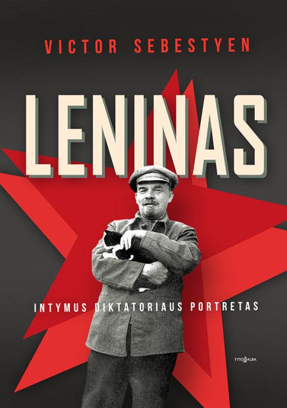 """Knygos viršelis/Victoras Sebestyenas """"Leninas: intymus diktatoriaus portretas"""""""
