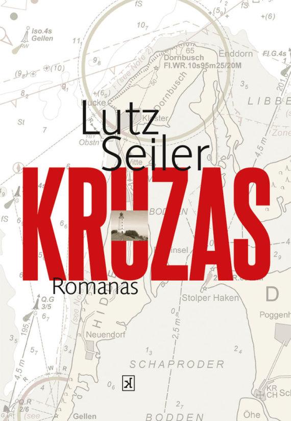 """Knygos viršelis/Lutzas Seileris """"Kruzas"""""""