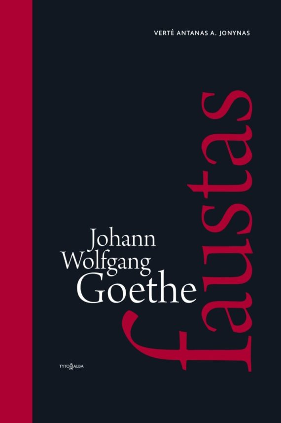 "Leidyklos nuotr./J.W.Goethės ""Faustas"""