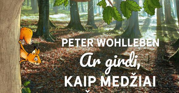 Miško paslaptys – naujausioje P.Wohllebeno knygoje vaikams