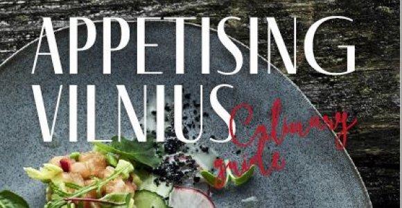 Tikrojo Vilniaus skonio turistams padės ieškoti naujas kulinarinis gidas