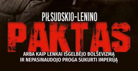 Lenko istoriko knygoje – apie J.Pilsudskį ir Lenkijos nacionalizmą tarpukariu