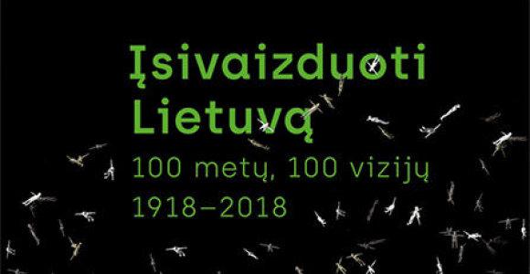 Vilniuje vyks Lietuvos šimtmečio vizijų leidinio pristatymas