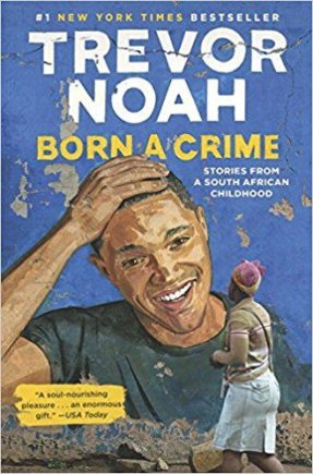 """Knygos viršelis/Knyga """"Born a Crime: Stories from a South African Childhood"""""""