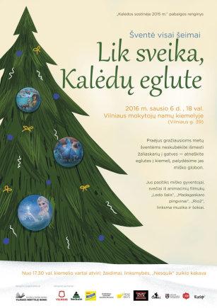 """Vilniaus mokytojų namų nuotr./""""Lik sveika, Kalėdų eglute"""""""