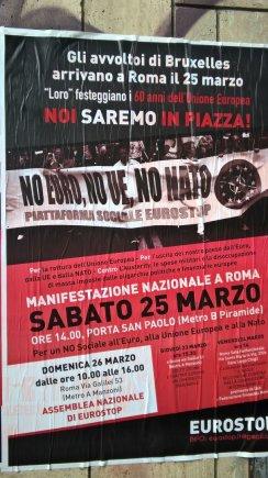 """Pauliaus Jurkevičiaus nuotr./""""Eurostop"""" radikalų plakatas: """"Ne – eurui, ne – ES, ne – NATO"""""""