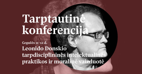 Jono Petronio nuotr./VDU konferencija Leonidui Donskiui