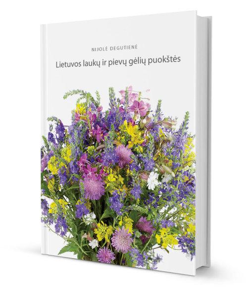 Nijolė Degutienė išleido knygą apie Lietuvos laukų ir pievų gėlių puokštes