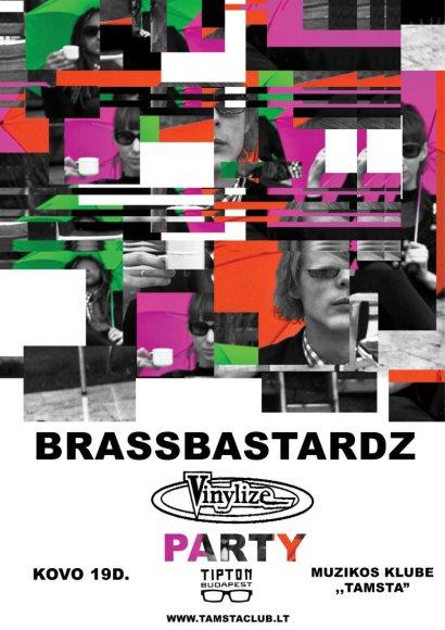 """BrassBastardz"" ir ""Vinylize"" draugystė tęsiasi."