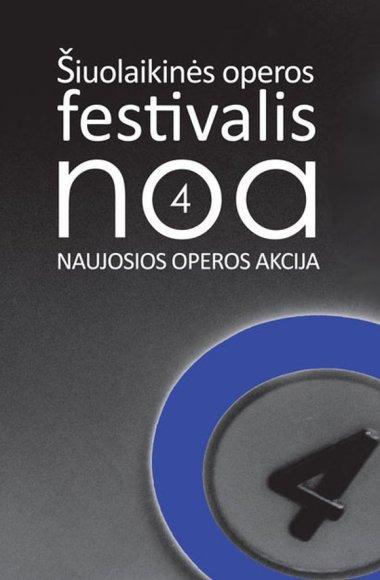 """Festivalis """"Naujosios operos akcija"""""""