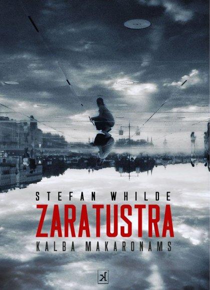"""Stefanas Whilde'as. """"Zaratustra kalba makaronams"""". Iš švedų k. vertė Rasa Baranauskienė, 2011."""