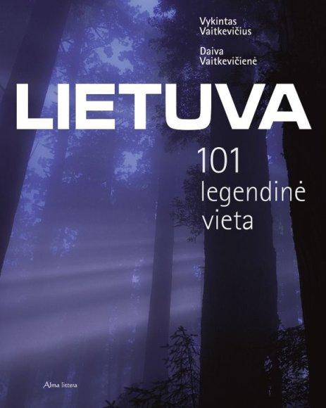 """Knyga """"Lietuva. 101 legendinė vieta"""""""