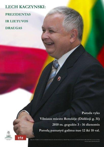"Paroda ""Lech Kaczynski: Prezidentas ir Lietuvos draugas"""