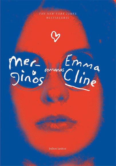 "Knygos viršelis/Emma Cline ""Merginos"""