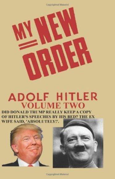Knygos viršelis/Donaldas Trumpas ant knygos apie Adolfą Hitlerį viršelio