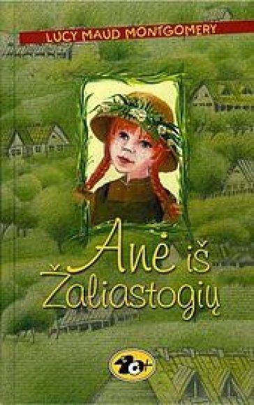 """Knygos viršelis/Knyga """"Anė iš Žaliastogių"""""""