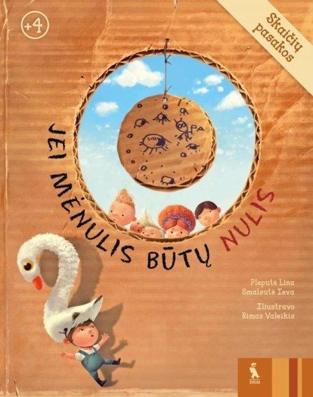 """Knygos viršelis/Knyga """"Jei mėnulis būtų nulis"""""""