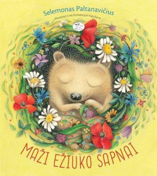 """Knygos viršelis/Knyga """"Maži ežiuko sapnai"""""""