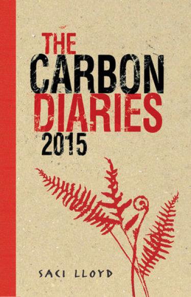 """Knygos viršelis/Knyga """"The Carbon Diaries 2015"""""""