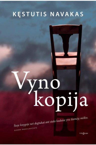 """Knygos viršelis/Knyga  """"Vyno kopija"""""""