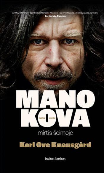 """Knygos viršelis/Karl Ove Knausgård """"Mano kova. Mirtis šeimoje"""""""
