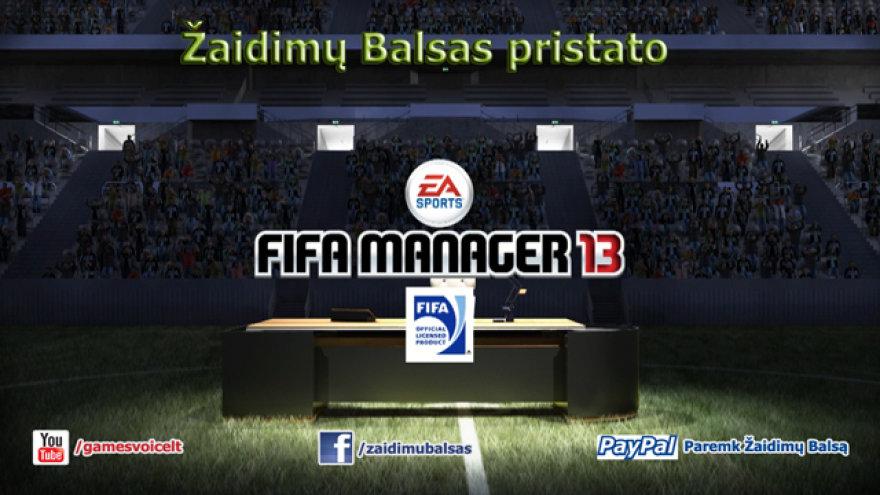 Žaidimų Balsas pristato Fifa Manager 13