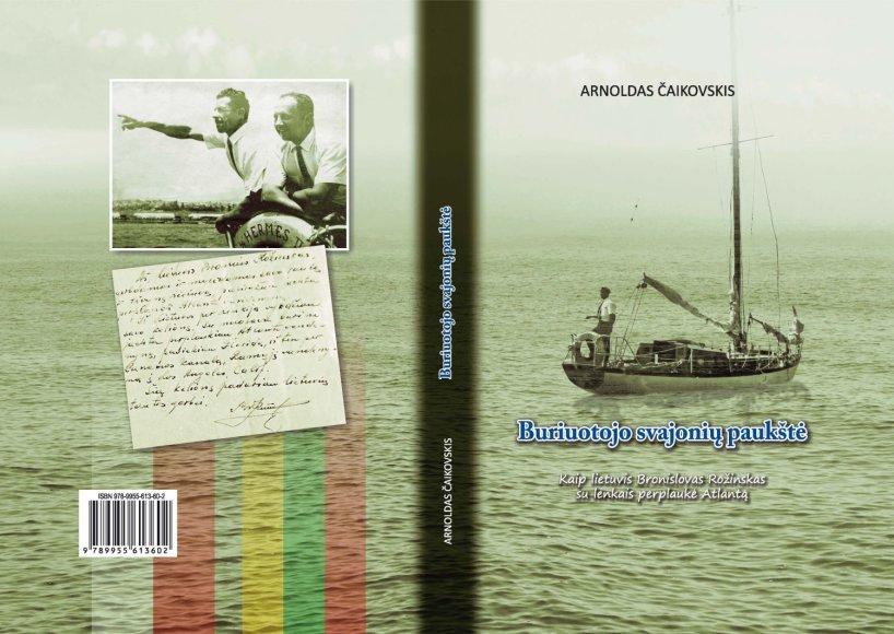 """""""Buriuotojo svajonės paukštė"""" knygos viršelis. Leidinys tik ką iškeliavo iš spaustuvės."""