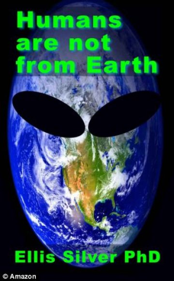 """Knygos """"Humans Are Not From Earth: A Scientific Evaluation of the Evidence"""" viršelis"""