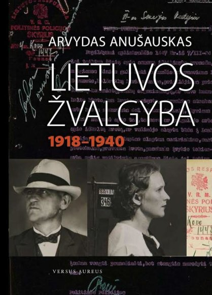 """Klaipėdos I.Simonaitytės bibliotekoje bus pristatoma Arvydo Anušausko knyga """"Lietuvos žvalgyba""""."""