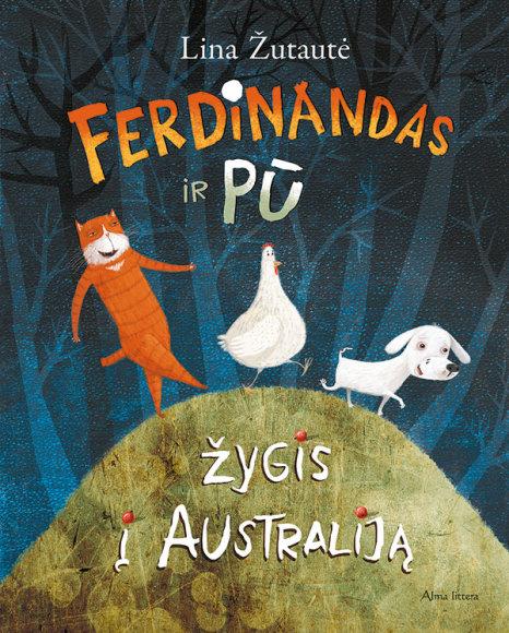 """Linos Žutautės kūrinys """"Ferdinandas ir Pū. Žygis į Australiją"""""""