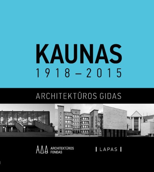 """Kaunas 1918 - 2015"" viršelis"