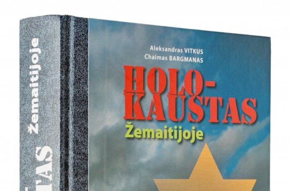 """Knyga """"Holokaustas Žemaitijoje"""""""