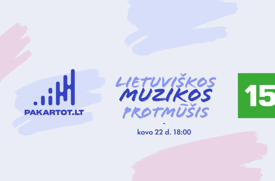 Pakartot.lt ir 15min lietuviškos muzikos protmūšis