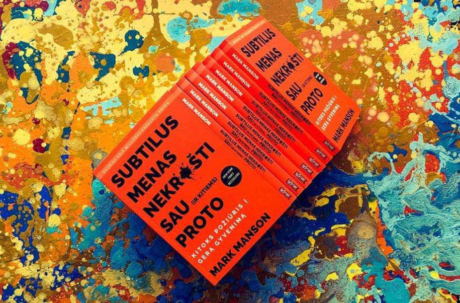 """Marko Mansono knyga """"Subtilus menas nekrušti sau (ir kitiems) proto: kitoks požiūris į gerą gyvenimą"""""""