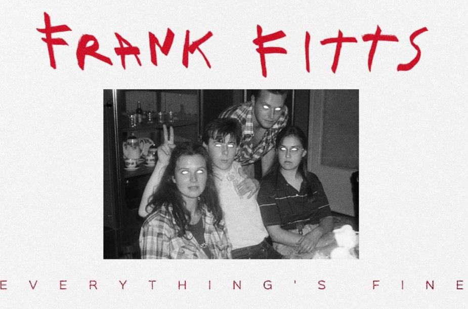 frank-fitts-everythings-fine