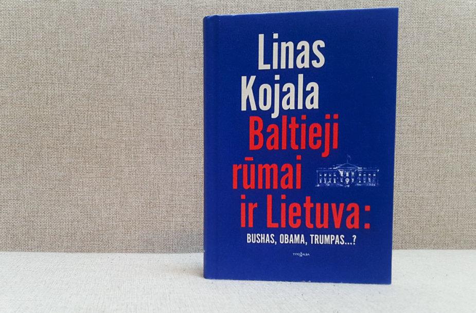 "Linas Kojala ""Baltieji rūmai ir Lietuva: Bushas, Obama, Trumpas..?"""