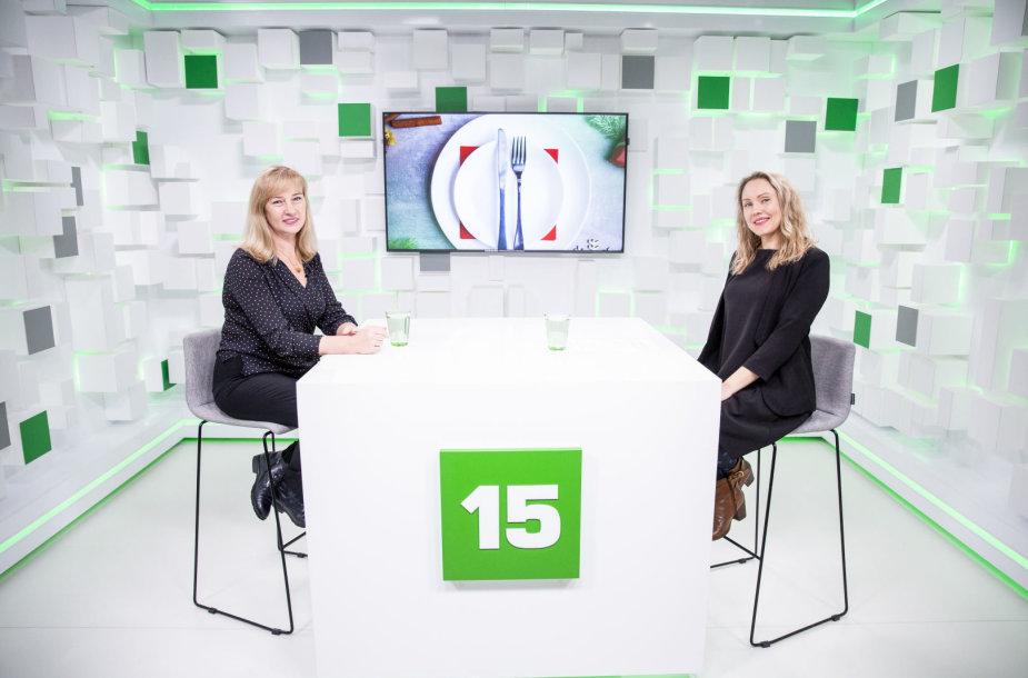 15min studijoje – gydytoja dietologė Edita Gavelienė ir žurnalistė Asta Kaušakienė (dešinėje)