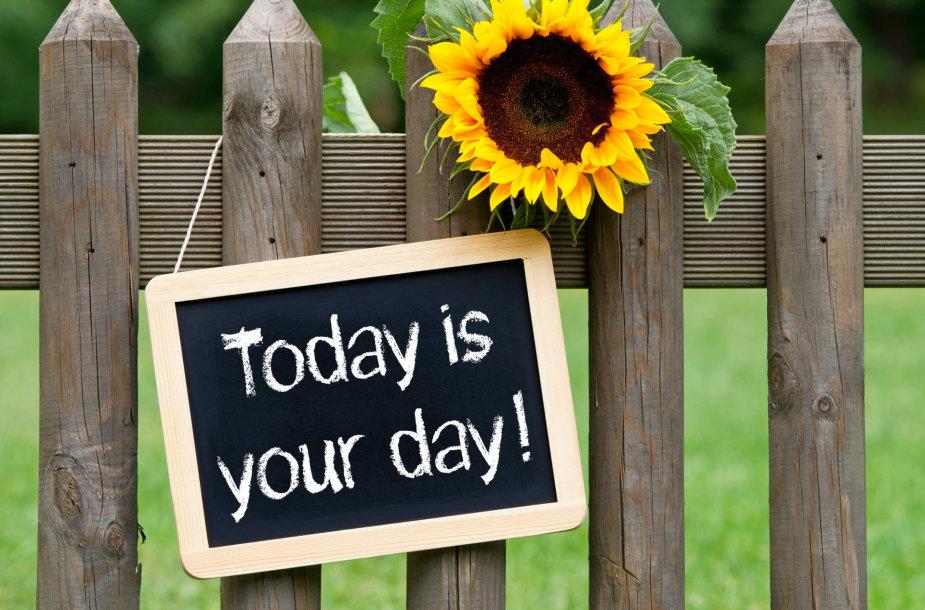 """""""Šiandien yra Jūsų diena"""""""