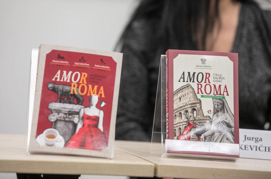 """Simono, Jaurgos ir Pauliaus Jurkevičių knygų """"AmorRoma. Amžinojo miesto gidas"""" ir """"AmorRoma. Italų kalbos gidas pradedantiesiems"""""""