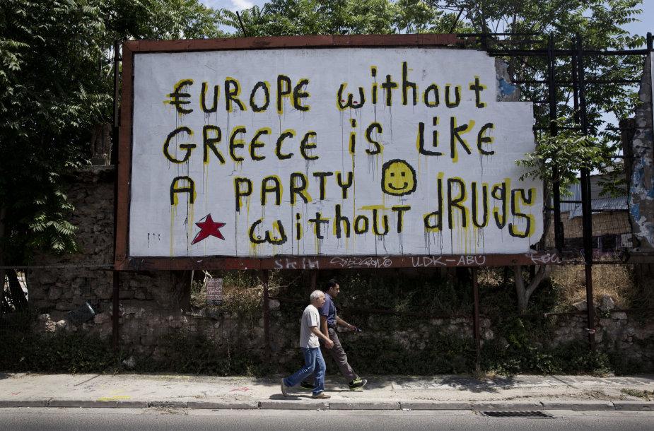 """Užrašas Atėnuose: """"Europa be Graikijos – kaip vakarėlis be narkotikų"""""""