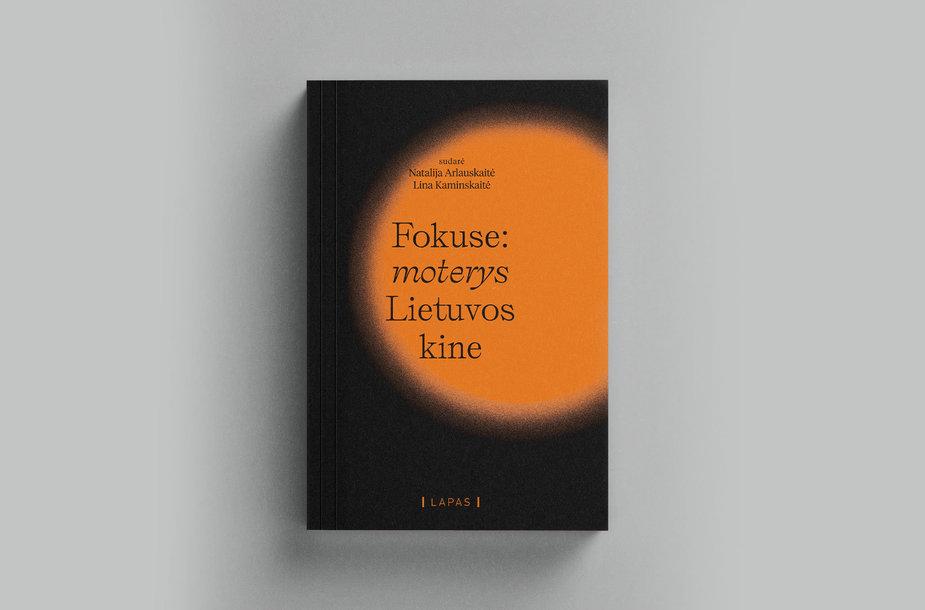 "Knyga ""Fokuse moterys Lietuvos kine"""