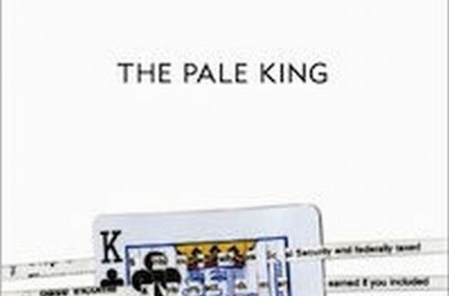 """Davido Fosterio Wallace'o kūrinys """"The Pale King"""""""