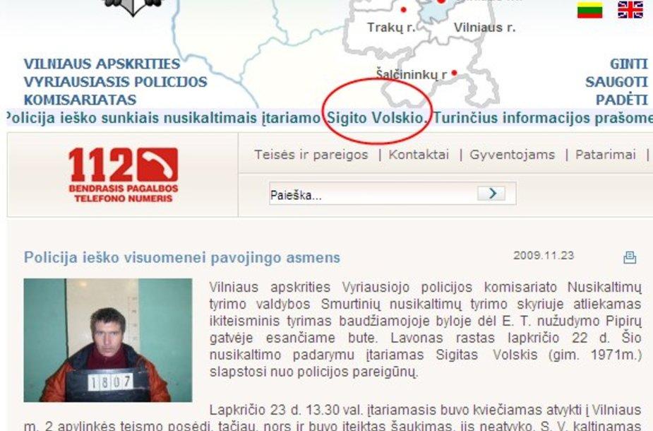 Pasenusi informacija: Vilniaus policija šeštadienį skelbė, esą S.Volskis dar ieškomas.
