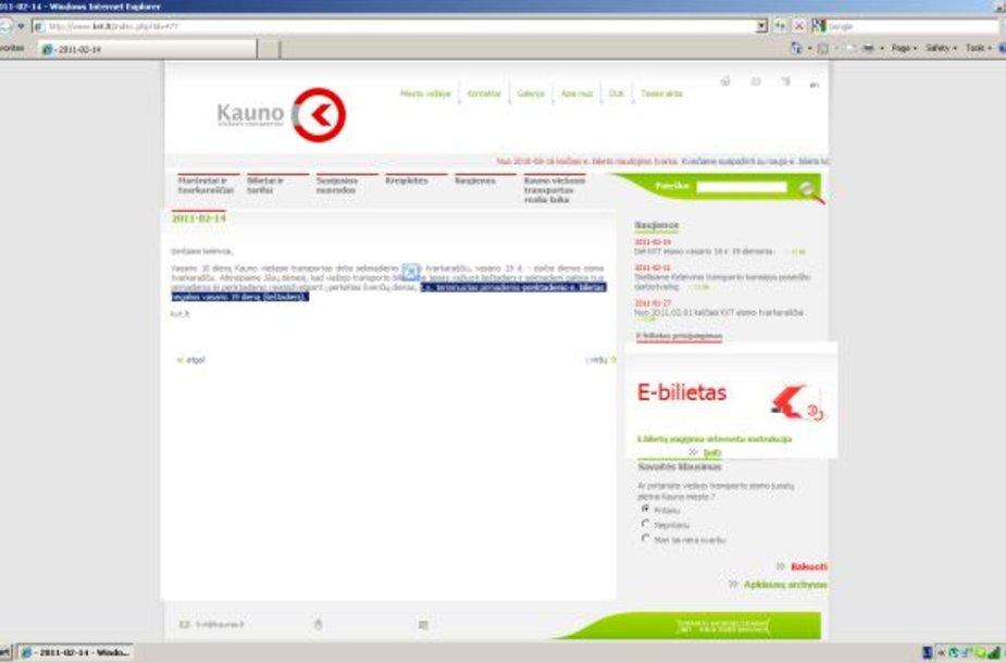 Informacija apie tai, kad vasario 19-ąją negalios terminuoti darbo dienų bilietai, buvo paskelbta internetinėje Kauno viešojo transporto svetainėje.
