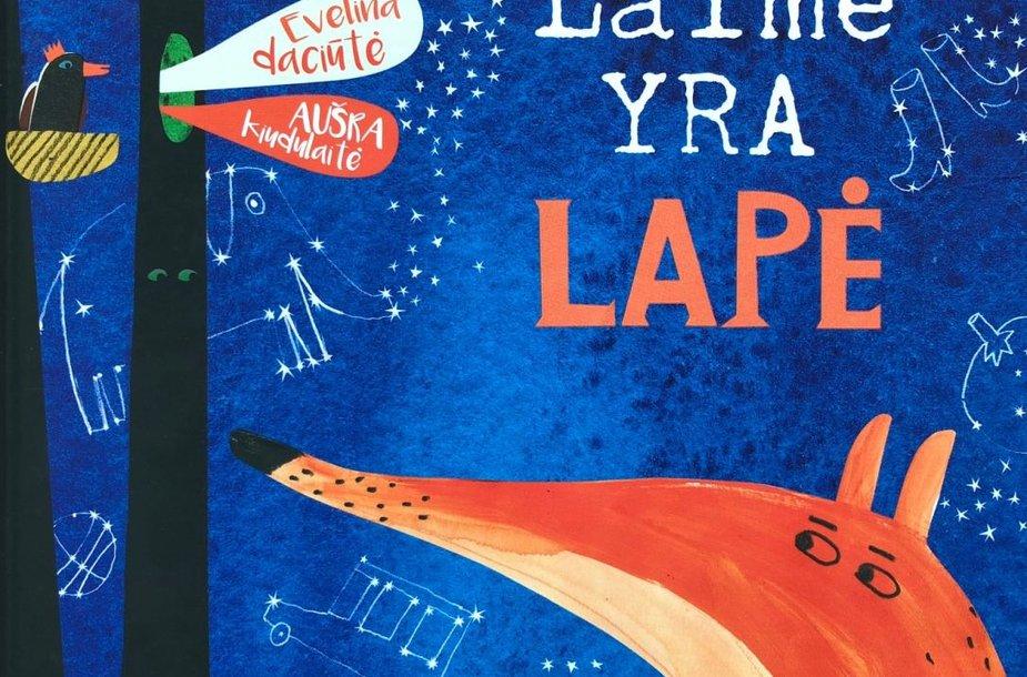 """Evelinos Daciūtės knyga """"Laimė yra lapė"""""""