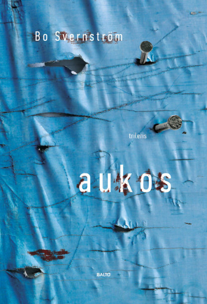 """Bo Svernströmas """"Aukos"""""""
