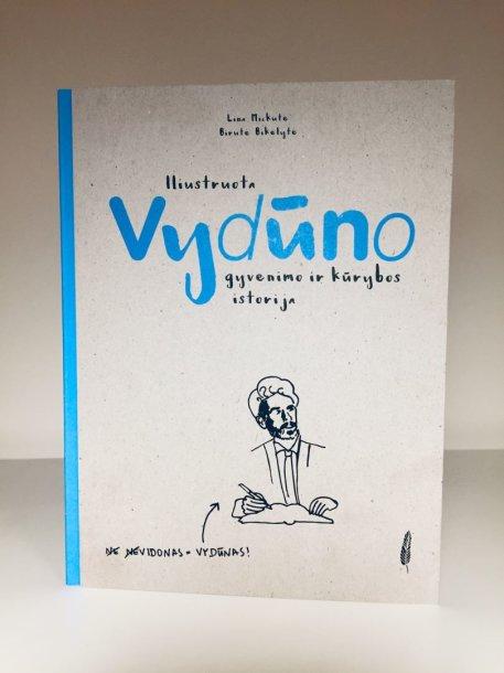 """Knyga """"Iliustruota Vydūno gyvenimo ir kūrybos istorija"""""""