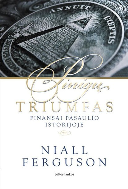 "N.Ferguson knyga ""Pinigų triumfas"""