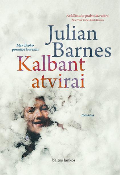 "Juliano Barneso romanas ""Kalbant atvirai"""