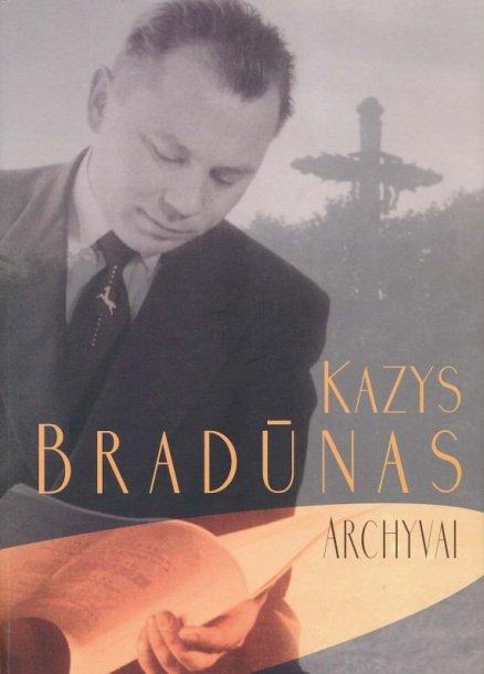 """Knyga """"Kazys Bradūnas. Archyvai""""."""